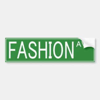 FASHION AVE BUMPER STICKER
