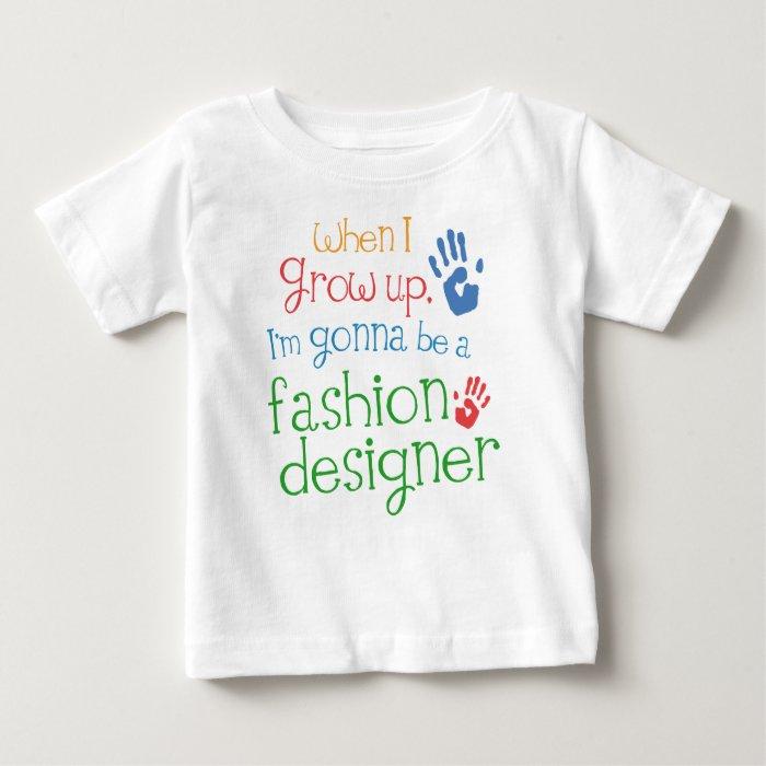 Fashion Designer (Future) Infant Baby T-Shirt