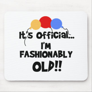 FASHIONABLY OLD MOUSE PAD