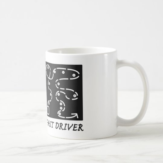 Fast Car Fast Driver Coffee Mug