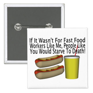 Fast Food Worker 15 Cm Square Badge
