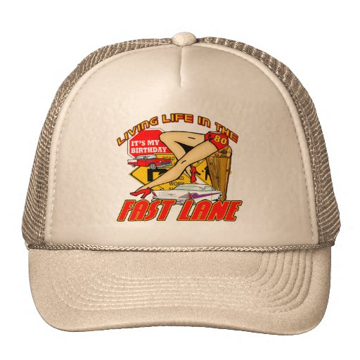 Fast Lane 80th Birthday Gifts Mesh Hats