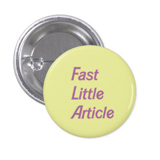 Fast Little Article Nymphet Button