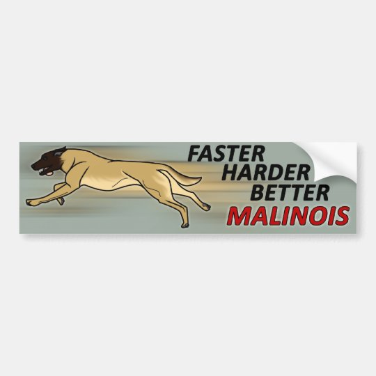 Faster, Harder, Better Bumper Sticker