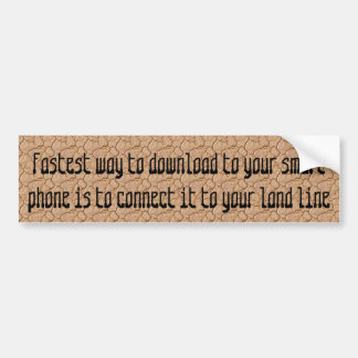 Fastest way to download to your smart phone ... bumper sticker