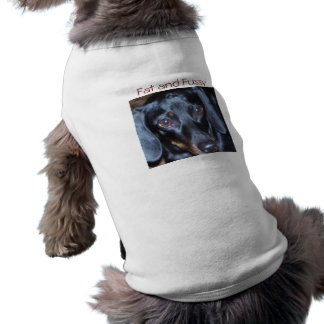 Fat and Fussy Dachshund Sleeveless Dog Shirt