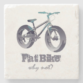 Fat Bike Why Not Motivational Quote with fat bike Stone Coaster