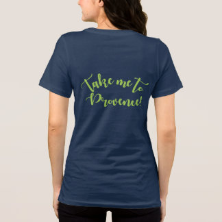 Fat Chicken with Beret Wants to go to Provence T-Shirt