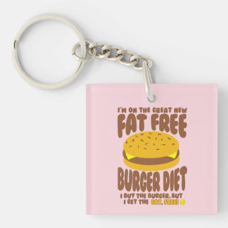 Fat Free Burger Diet Double-Sided Square Acrylic Key Ring