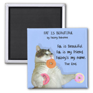 FAT IS BEAUTIFUL SQUARE MAGNET