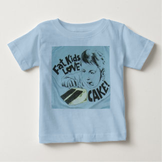 Fat Kids Love Cake Baby T-Shirt