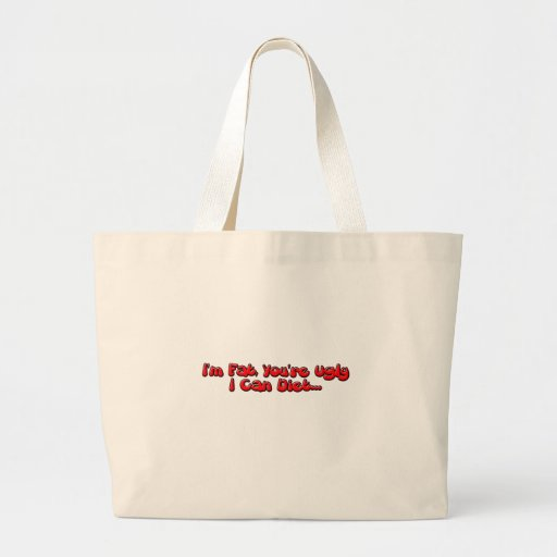 Fat or Ugly Tote Bags
