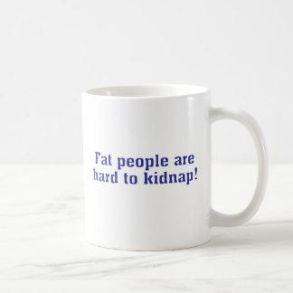 Fat people are hard to kidnap! basic white mug