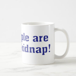 Fat people are hard to kidnap! basic white mug