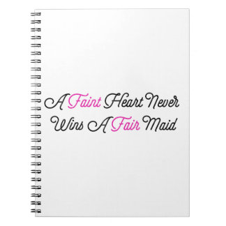 Fate Hearted Never Wins A Fair Maid Notebook
