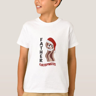 Father Crispness! Bacon Tees