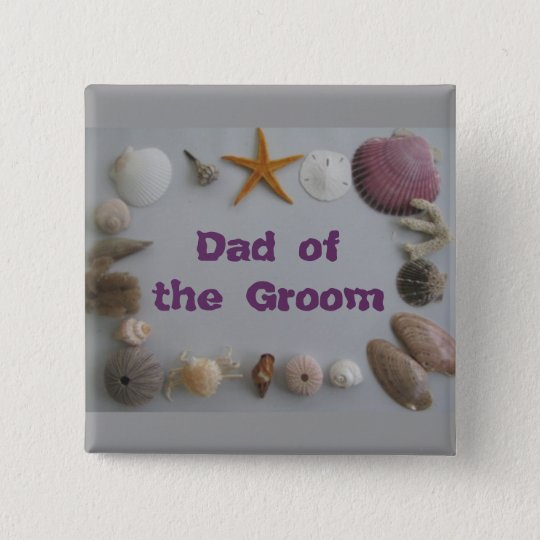 Father Dad of the Groom 15 Cm Square Badge