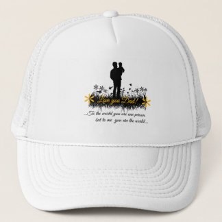Father Day quote Trucker Hat