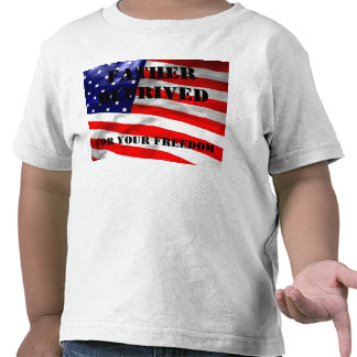 Father deprived For your freedom T-shirt