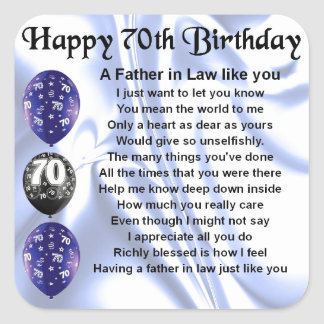 Father in Law Poem - 70th Birthday Square Sticker