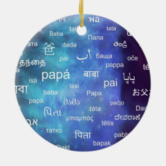 Father in many different world languages - Blue Round Ceramic Decoration