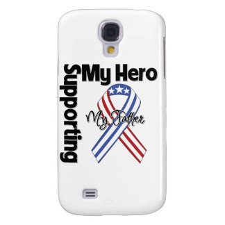Father - Military Supporting My Hero Galaxy S4 Case