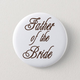 Father of Bride Classy Browns 6 Cm Round Badge