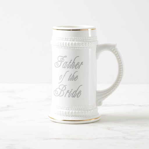 Father of Bride Classy Greys Beer Steins