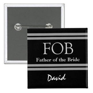 Father of the Bride BLACK and WHITE Wedding Button