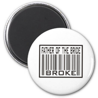 Father of the Bride Broke Magnet