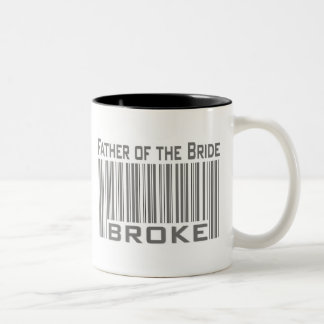 Father of the Bride Broke Two-Tone Mug