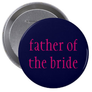 """""""father of the bride"""" button"""