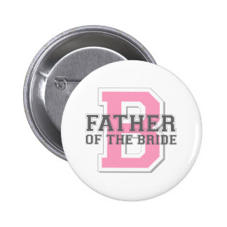 Father of the Bride Cheer 6 Cm Round Badge