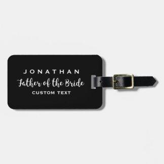 Father of the Bride Custom Wedding Modern Monogram Luggage Tag