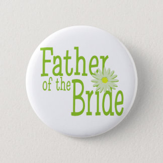 Father of the Bride/ Daisy 6 Cm Round Badge
