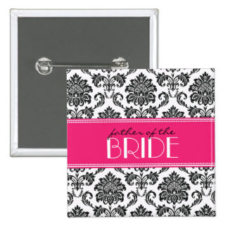 Father Of The Bride Damask Button in Fuchsia