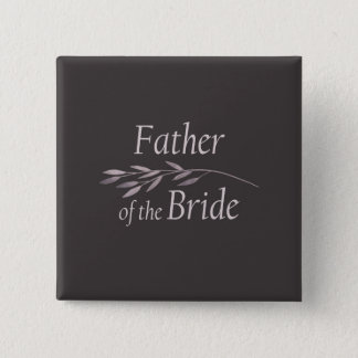 """""""Father of the Bride"""" """"Floral Wedding"""" 15 Cm Square Badge"""