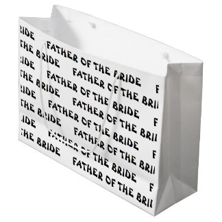 """""""Father of the Bride"""" Gift Bag Large Gift Bag"""