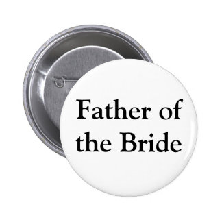 Father of the Bride Gifts 6 Cm Round Badge