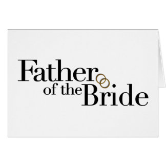 Father Of The Bride Greeting Card