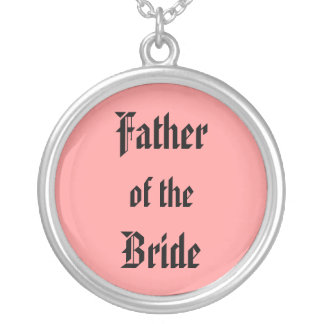 Father of the Bride Round Pendant Necklace
