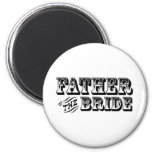 Father of the Bride - Old West Refrigerator Magnet