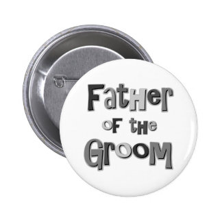 Father of the Groom  6 Cm Round Badge