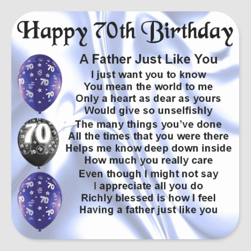 Father Poem - 70th Birthday Square Stickers