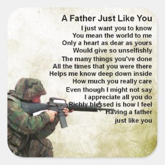 Father Poem  -  Soldier Design Square Sticker