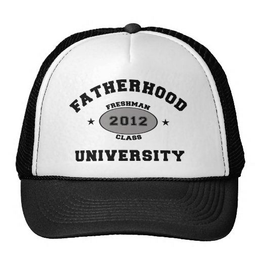 Fatherhood 2012 Freshman Hat