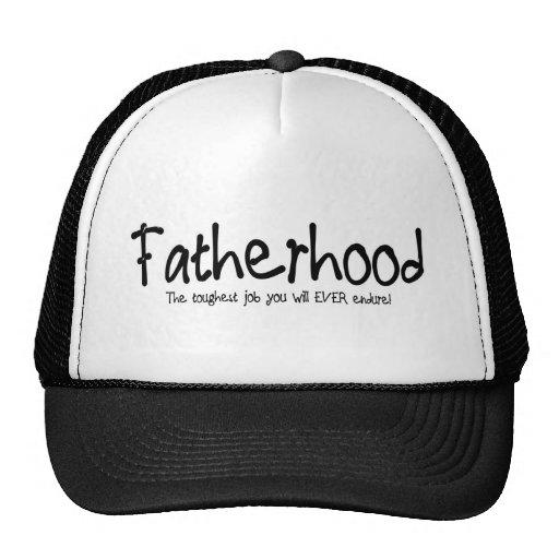 Fatherhood: the toughest job you'll ever endure mesh hats