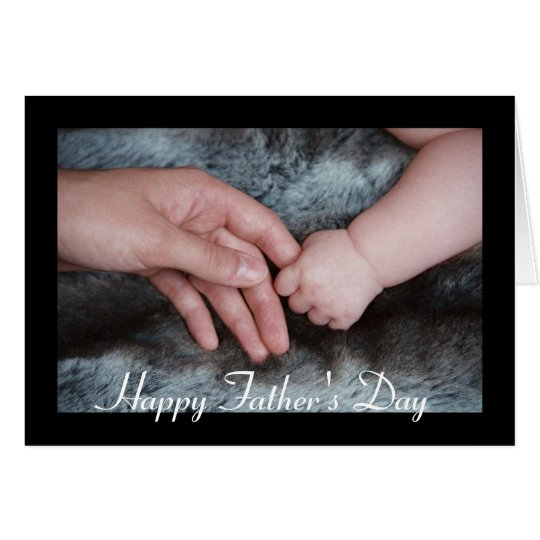 Fathers Day Baby Holding Daddys Hand Greeting Card
