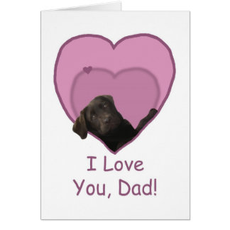 Father's Day Chocolate Lab in Heart Love Dad Card
