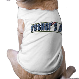Father's Day Dog Shirt